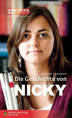 Die Geschichte von Nicky von Ganser,  Susanne, van Caeneghem,  Johan