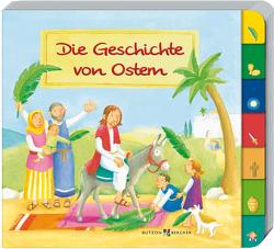 Die Geschichte von Ostern von Abeln,  Reinhard, Schule,  Susanne