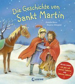 Die Geschichte von Sankt Martin von Altegoer,  Regine, Benn,  Amelie