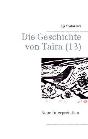 Die Geschichte von Taira (13) von Hayauchi,  Yutaka, Yoshikawa,  Eiji