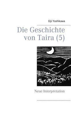Die Geschichte von Taira (5) von Hayauchi,  Yutaka, Yoshikawa,  Eiji