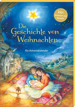 Die Geschichte von Weihnachten von Krautmann,  Milada, Lückel,  Kristin