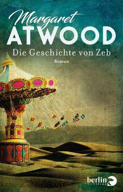 Die Geschichte von Zeb von Atwood,  Margaret, Schmalz,  Monika
