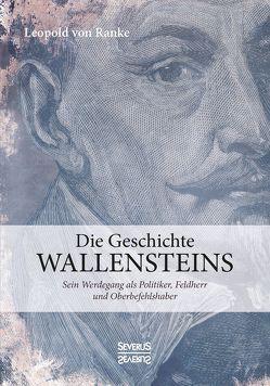 Die Geschichte Wallensteins von Ranke,  Leopold Von