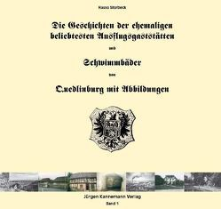 Die Geschichten der ehemaligen beliebtesten Ausflugsgaststätten und Schwimmbäder von Quedlinburg von Storbeck,  Hasso