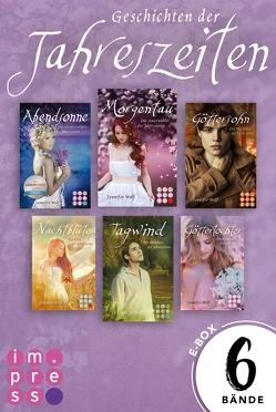 Die Geschichten der Jahreszeiten: Alle sechs Bände in einer E-Box! von Wolf,  Jennifer