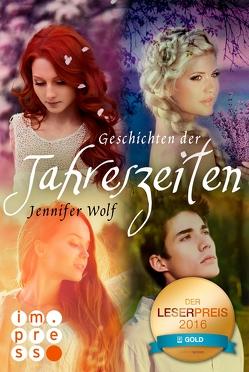 Die Geschichten der Jahreszeiten: Die vier ersten Bände in einer E-Box! von Wolf,  Jennifer