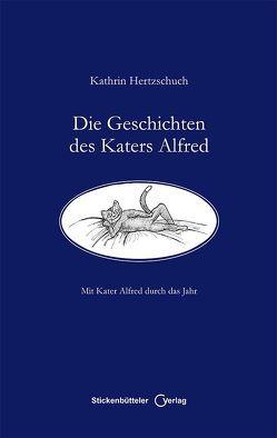Die Geschichten des Katers Alfred von Hertzschuch,  Kathrin, Kupfer,  Edgar
