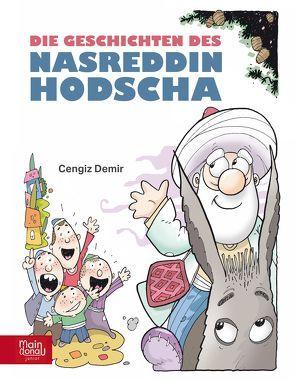 Die Geschichten des Nasreddin Hodscha von Aydemir,  Yavuz, Demir,  Cengiz, Enczmann,  Corina, Kalender,  Öznur