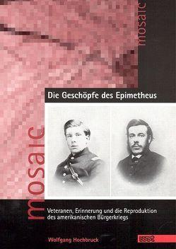 Die Geschöpfe des Epimetheus von Hochbruck,  Wolfgang