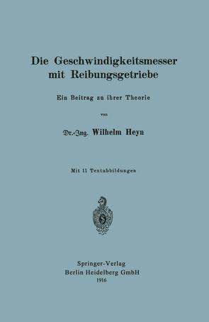 Die Geschwindigkeitsmesser mit Reibungsgetriebe von Heyn,  Wilhelm