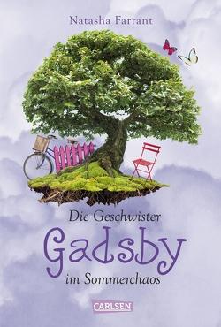 Die Geschwister Gadsby im Sommerchaos von Farrant,  Natasha, von der Weppen,  Annette