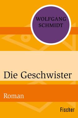 Die Geschwister von Schmidt,  Wolfgang