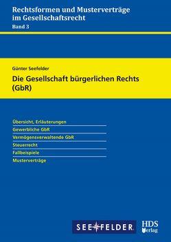 Die Gesellschaft bürgerlichen Rechts (GbR) von Seefelder,  Günter