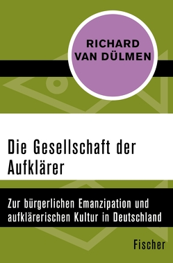 Die Gesellschaft der Aufklärer von Dülmen,  Richard van