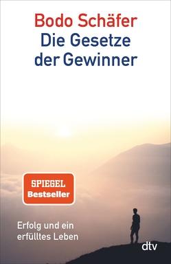Die Gesetze der Gewinner von Schäfer,  Bodo