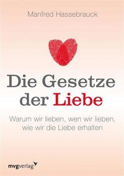 Die Gesetze der Liebe von Hassebrauck,  Manfred