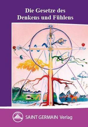 Die Gesetze des Denkens und Fühlens von Hartmann-Starczewski,  Gerda