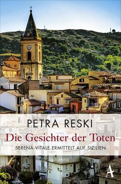 Die Gesichter der Toten von Reski,  Petra