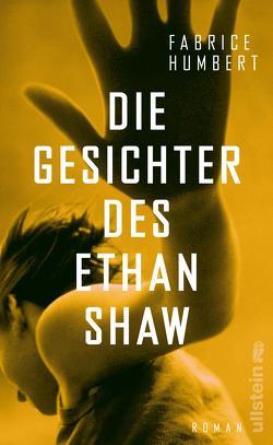 Die Gesichter des Ethan Shaw von Humbert,  Fabrice, Marquardt,  Claudia