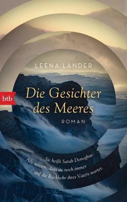 Die Gesichter des Meeres von Lander,  Leena, Moster,  Stefan