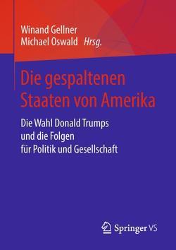 Die gespaltenen Staaten von Amerika von Gellner,  Winand, Oswald,  Michael
