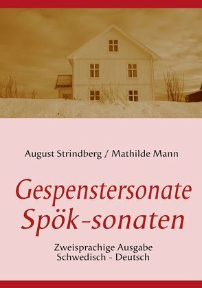 Die Gespenstersonate – Spök-sonaten von Mann,  Mathilde, Porthun,  J, Strindberg,  August