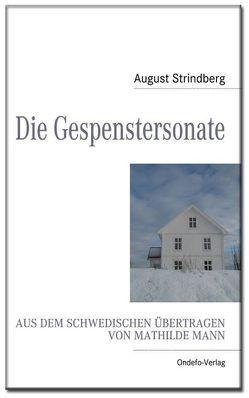 Die Gespenstersonate von Mann,  Mathilde, Porthun,  Jan, Strindberg,  August