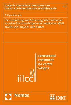 die gestaltung und sicherung internationaler investor staat vertrge in der arabischen welt am beispiel - Offentliches Recht Beispiele