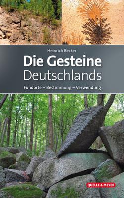 Die Gesteine Deutschlands von Becker,  Heinrich