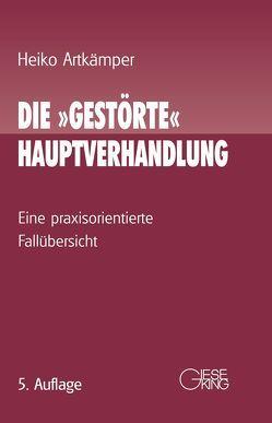 """Die """"gestörte"""" Hauptverhandlung von Artkämper,  Heiko"""