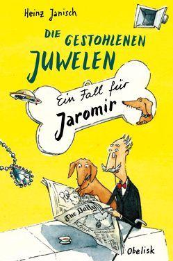 Die gestohlenen Juwelen von Drescher,  Antje, Janisch,  Heinz, Krause,  Ute
