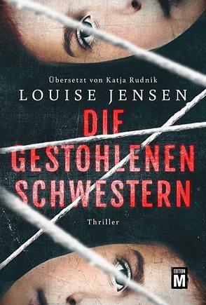 Die gestohlenen Schwestern von Jensen,  Louise, Rudnik,  Katja