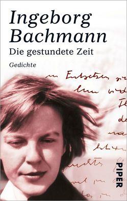 Die gestundete Zeit von Bachmann,  Ingeborg