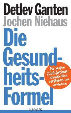 Die Gesundheitsformel von Ganten,  Detlev, Niehaus,  Jochen