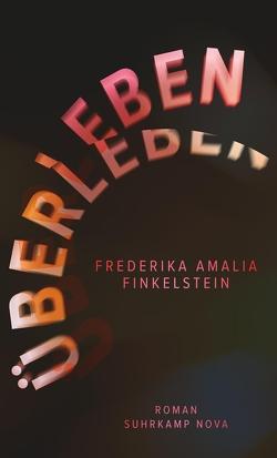 Überleben von Erbrich,  Sabine, Finkelstein,  Frederika Amalia