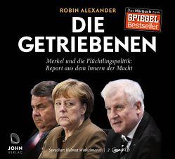 Die Getriebenen: Merkel und die Flüchtlingspolitik von Alexander,  Robin, Winkelmann,  Helmut