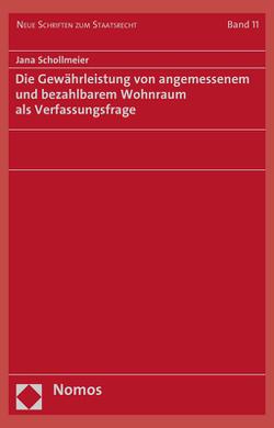 Die Gewährleistung von angemessenem und bezahlbarem Wohnraum als Verfassungsfrage von Schollmeier,  Jana