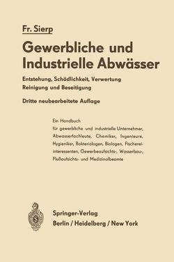 Die Gewerblichen und Industriellen Abwässer von Sierp,  Friedrich