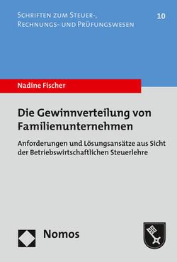 Die Gewinnverteilung von Familienunternehmen von Fischer,  Nadine