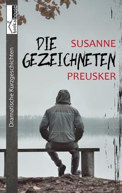 Die Gezeichneten von Preusker,  Susanne