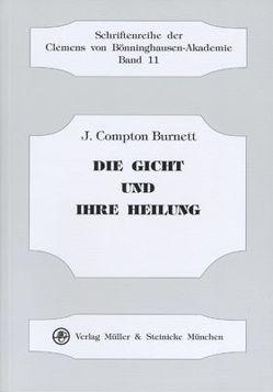 Die Gicht und ihre Heilung von Burnett,  J Compton, Drews,  Kristina, Risch,  Gerhard