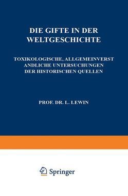 Die Gifte in der Weltgeschichte von Lewin,  L.