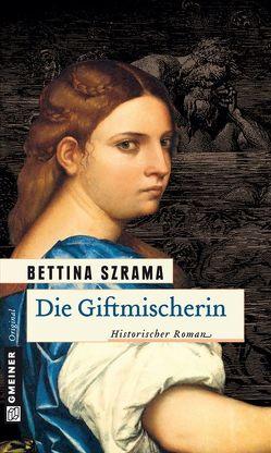 Die Giftmischerin von Szrama,  Bettina