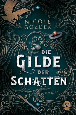 Die Gilde der Schatten von Gozdek,  Nicole