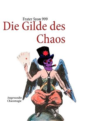Die Gilde des Chaos von Syon 999,  Frater