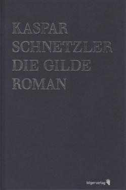 Die Gilde von Schnetzler,  Kaspar