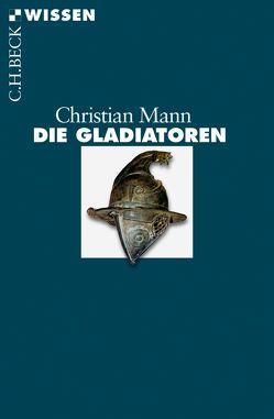 Die Gladiatoren von Mann,  Christian