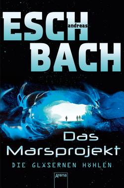 Die gläsernen Höhlen von Eschbach,  Andreas