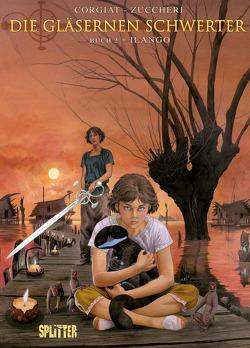 Die Gläsernen Schwerter. Band 2 von Corgiat,  Sylviane, Zuccheri,  Laura